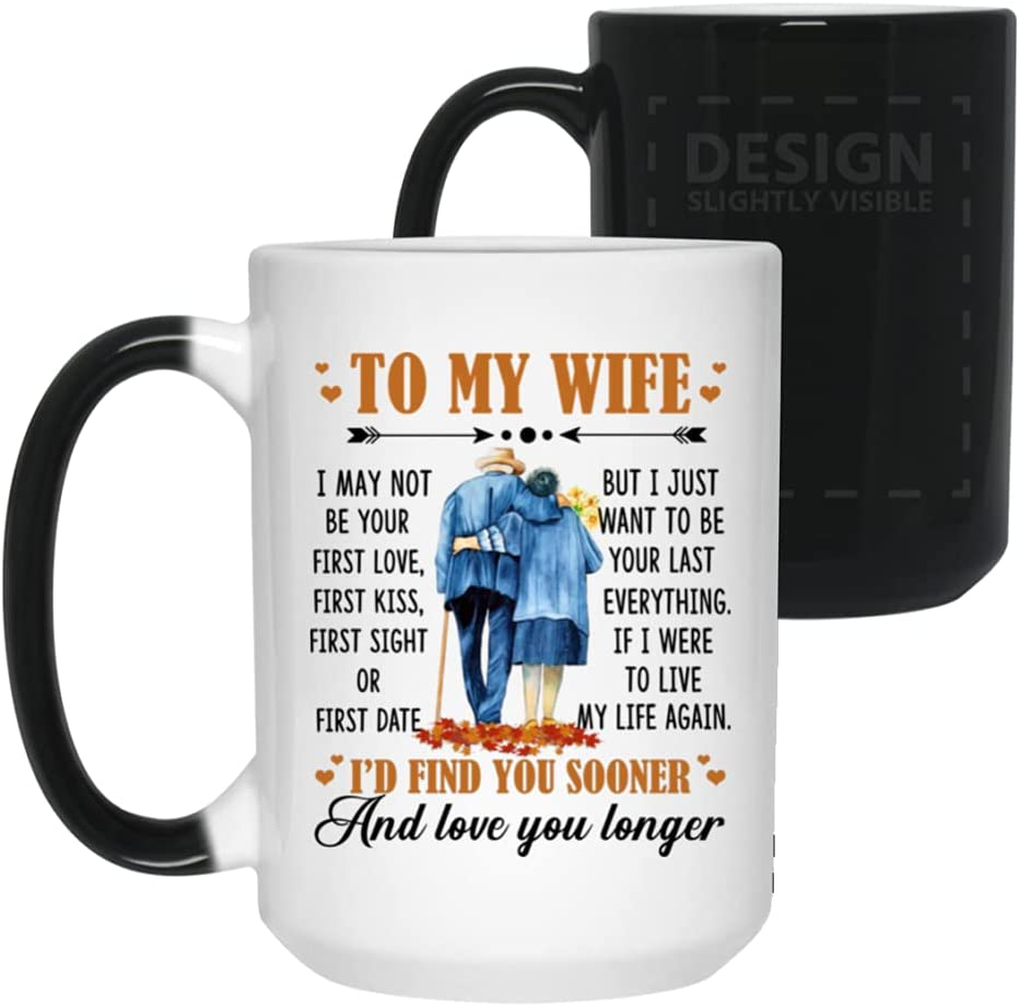 to My San Diego Mall Wife I May Not Be Your - Ceramic Coffee First Choice Love Mug Bee