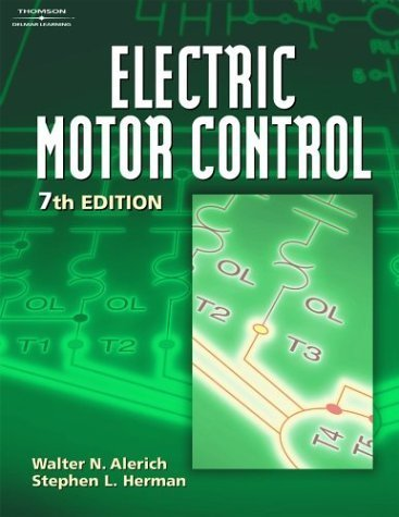 Electric Motor Control by Walter N. Alerich (2002-09-09)