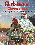 Christmas Gingerbread Coloring Book for Kids Ages 4-8: A Coloring Book Featuring Adorable and Delicious Gingerbread Houses, Cookies for Holiday Fun and Christmas Cheer