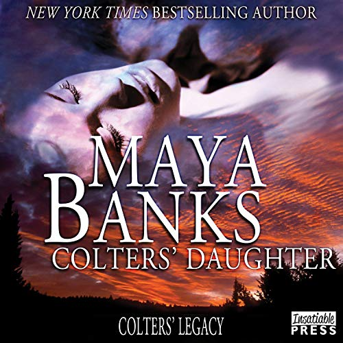 Colters' Daughter Audiobook By Maya Banks cover art