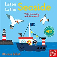 Listen to the Seaside (Listen to the...)