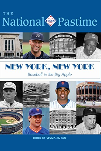The National Pastime: 2017 Issue: New York, New York: Baseball in the Big Apple (English Edition)