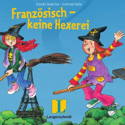 Französisch - keine Hexerei. Eine Wörterlern-Geschichte für Kinder Titelbild