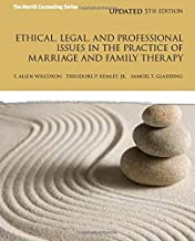 Ethical, Legal, and Professional Issues in the Practice of Marriage and Family Therapy, Updated (5th Edition) (New 2013 Counseling Titles)