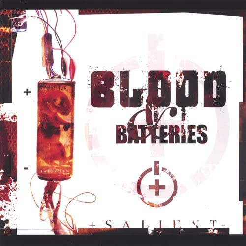 Blood and Batteries