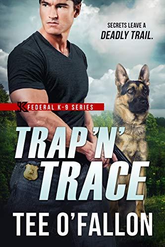 Trap 'N' Trace (Federal K-9 Book 4) (English Edition)
