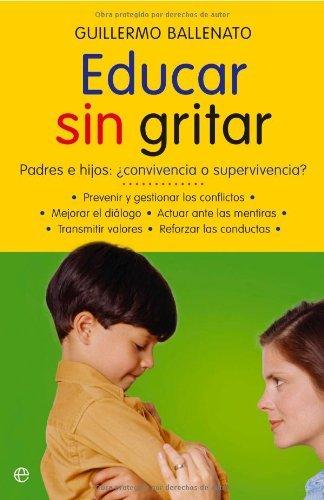 Educar sin gritar (Psicología y salud)