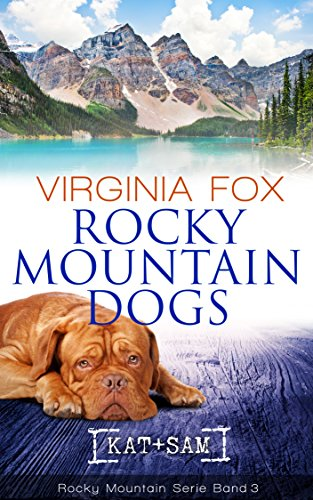 Rocky Mountain Dogs (Rocky Mountain Serie 3)