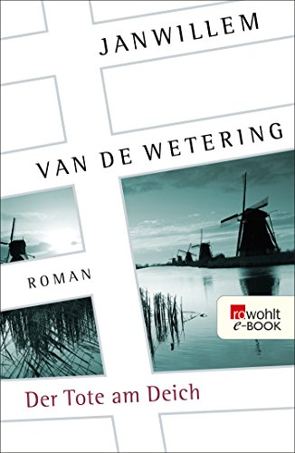 Der Tote am Deich (Die Amsterdam-Polizisten 3)