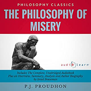 The Philosophy of Misery: The Complete Work Plus an Overview, Summary, Analysis and Author Biography cover art
