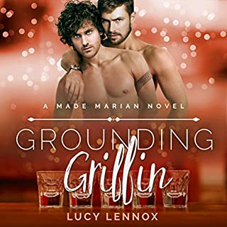 Grounding Griffin     A Made Marian Novel              Written by:                                                                                                                                 Lucy Lennox                               Narrated by:                                                                                                                                 Michael Pauley                      Length: 7 hrs and 42 mins     3 ratings     Overall 5.0