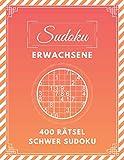 SUDOKU ERWACHSENE | 400 SUDOKU | Schwer SUDOKU .: Sudoku Rtselheft | Sudoku fr Erwachsene - Geschenk fr Erwachsene | +400 Rtsel