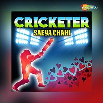 Cricketer Saeya Chahi