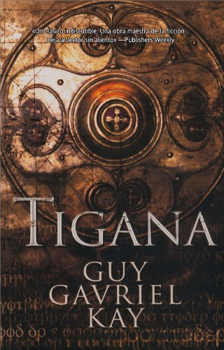 Tigana (Fantasía nº 75) (Spanish Edition)