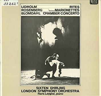 Lidholm: Rites - Rosenberg: Marionettes - Blomdahl: Chamber Concerto