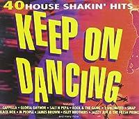 Keep on Dancing;40 House