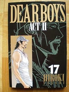 DEAR BOYS ACT II 1~最新巻 [マーケットプレイス コミックセット]