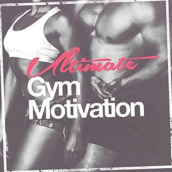 Ultimate Gym Motivation