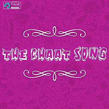 The Chaat Song