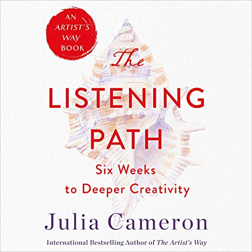 The Listening Path: The Creative Art of Attention cover art