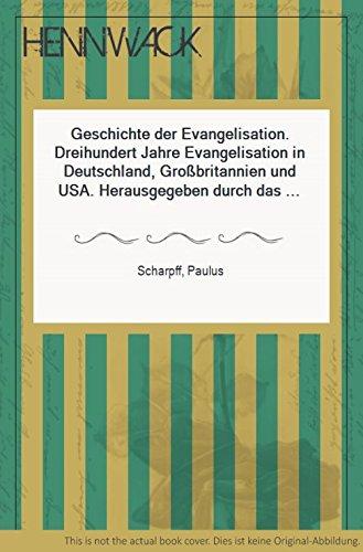 Geschichte der Evangelisation. Dreihundert Jahre Evangelisation in Deutschland, Großbritannien und USA. Herausgegeben durch das Elias-Schrenk-Institut. Mit einem Geleitwort von Billy Graham.