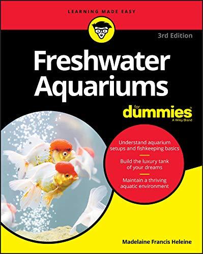 Freshwater Aquariums For Dummies (English Edition)