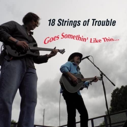 18 Strings of Trouble