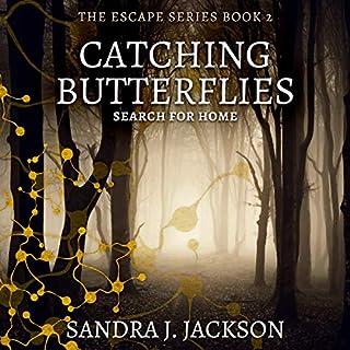 Catching Butterflies audiobook cover art