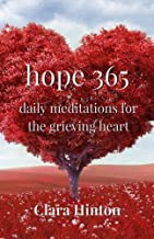 Hope 365: Daily Meditations for the Grieving Heart