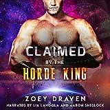 Claimed by the Horde King: Horde Kings of Dakkar, Book 2
