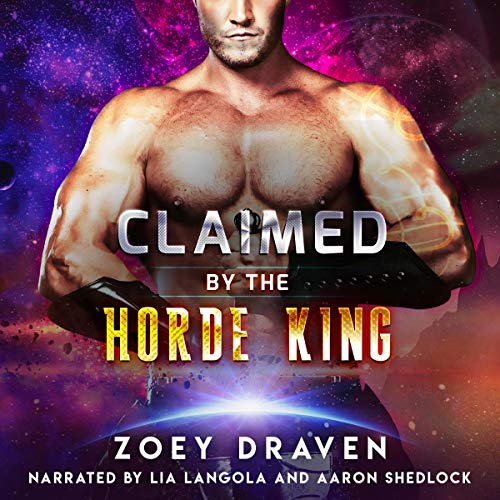 Claimed by the Horde King Audiobook By Zoey Draven cover art