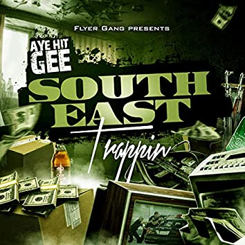 Southeast Trappin