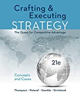 Crafting & Executing Strategy: Concepts & Cases