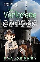 Der Verlorene Schatz (Der Watson-Club Ermittelt) (German Edition)