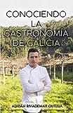 Conociendo la gastronomía de Galicia