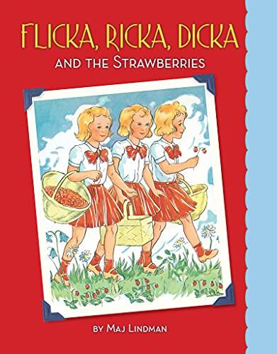 Flicka, Ricka, Dicka and the Strawberries (English Edition)