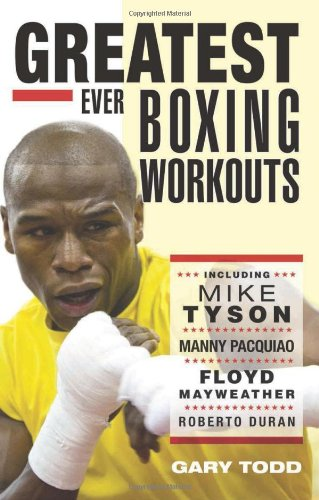 Compare Textbook Prices for Greatest Ever Boxing Workouts Illustrated Edition ISBN 8601405578556 by Todd, Gary