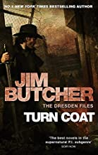 Turn Coat: A Dresden Files novel: 11 by Jim Butcher (2011-05-05)