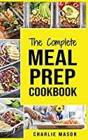 Meal Prep Cookbook: Meal Prep Cookbook Recipe Book Meal Prep For Beginners