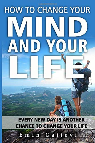 How to change your mind and your life: new science