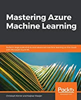 Advanced Azure Machine Learning Front Cover