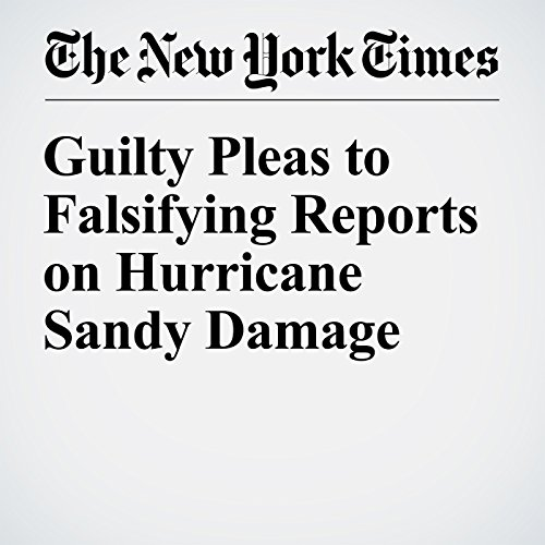 Guilty Pleas to Falsifying Reports on Hurricane Sandy Damage copertina