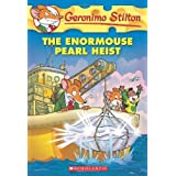 The Enormouse Pearl Heist (Geronimo Stilton, No.51) by Geronimo Stilton(2012-10-01)