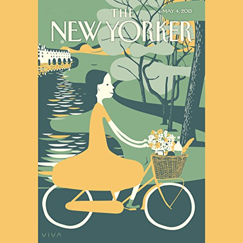 The New Yorker, May 4th 2015 (Ryan Lizza, Dana Goodyear, Joan Acochella) audiobook cover art