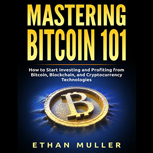 Mastering Bitcoin 101 audiobook cover art