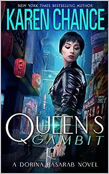 Queen's Gambit (Dorina Basarab Book 5) by [Karen Chance]