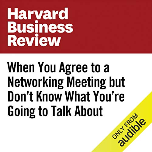 When You Agree to a Networking Meeting but Don't Know What You're Going to Talk About copertina