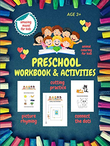 Preschool Activities Workbook: Preschool Workbooks Age 3 and Up, Included Activities:Connect the Dots | Cutting Workbook | Rhyming Workbook | Mazes (English Edition)