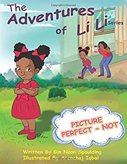 Picture Perfect-Not (The Adventures of Li-Li)