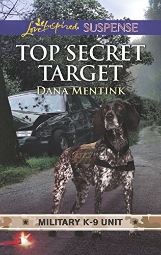 Top Secret Target (Military K-9 Unit, 3)